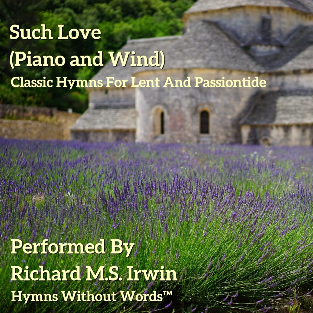 Such Love (Piano and Wind)