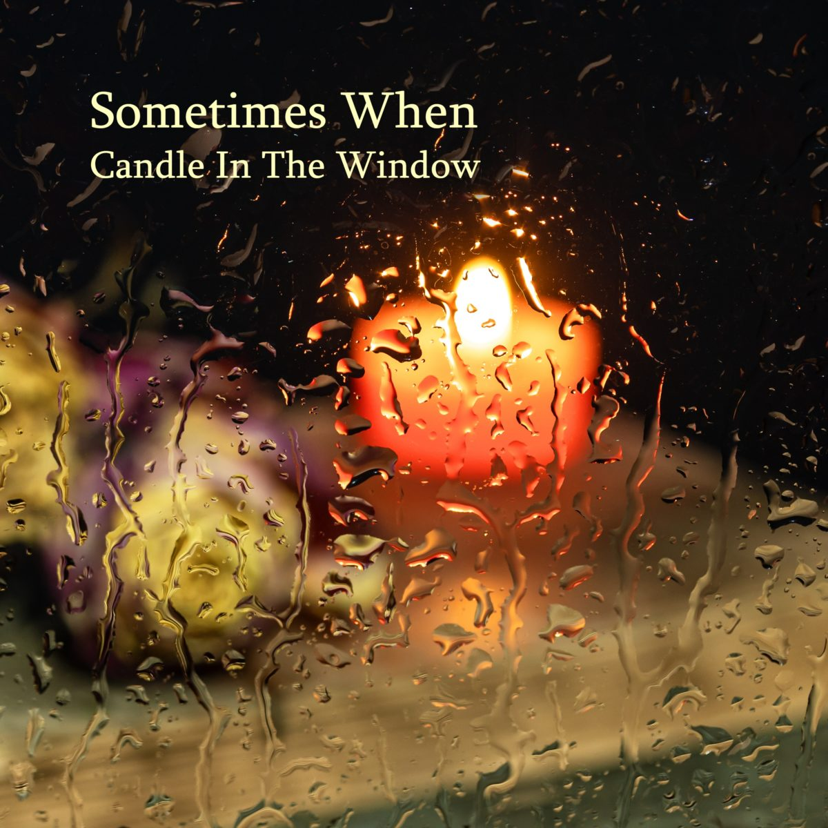 Sometime When (Candle in the Window)