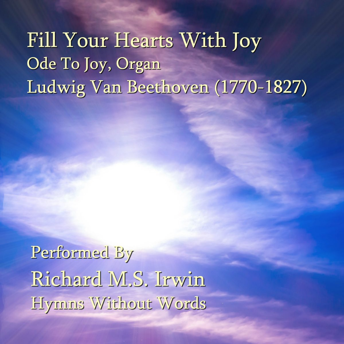 Fill Your Hearts With Joy And Gladness (Ode to Joy – 4 Verses) – Organ