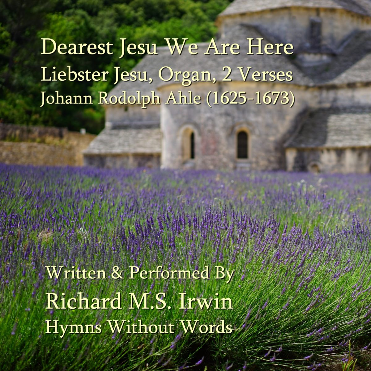 Dearest Jesu We Are Here (Liebster Jesu, Organ, 2 Verses)